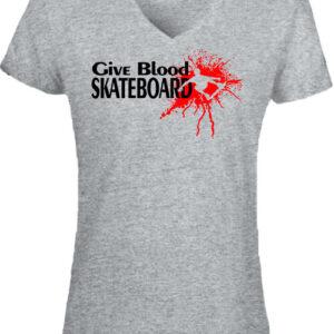 Give blood skateboard gördeszka – Női V nyakú póló