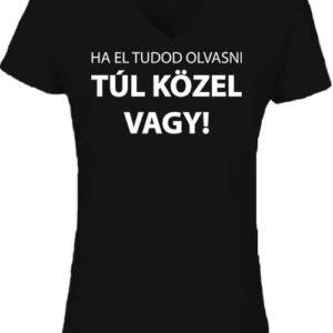 Ha el tudod olvasni – Női V nyakú póló