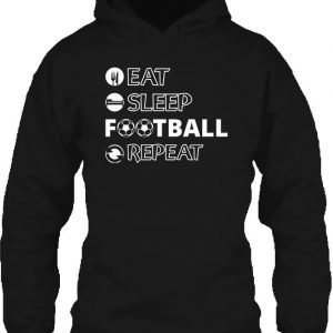 Eat sleep football repeat – Unisex kapucnis pulóver
