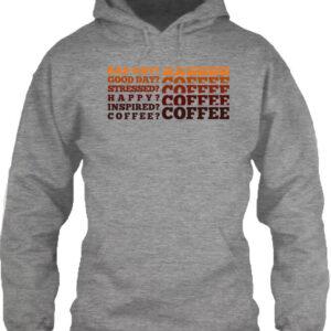I love coffee – Unisex kapucnis pulóver
