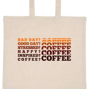 I love coffee- Basic rövid fülű táska