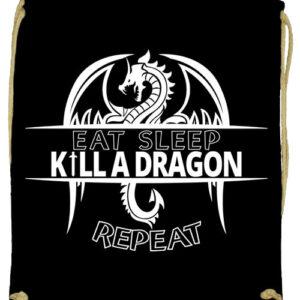 Eat sleep kill a dragon repeat- Prémium tornazsák