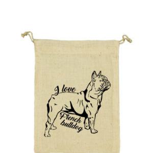 I love french bulldog francia bulldog – Vászonzacskó kicsi