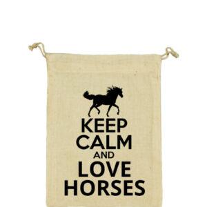 Keep calm and love horses lovas – Vászonzacskó közepes