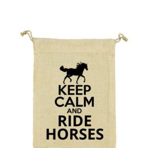 Keep calm and ride horses lovas – Vászonzacskó közepes