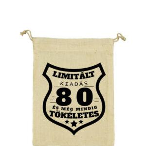 Limitált kiadás 80 – Vászonzacskó kicsi