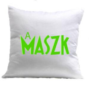 A maszk – Párna