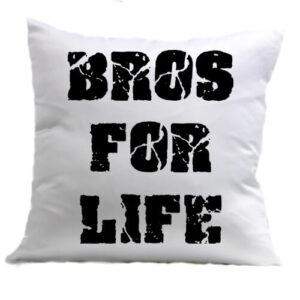 Bros for life – Párna