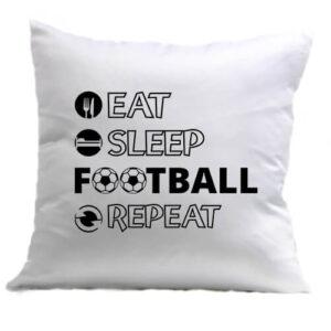 Eat sleep football repeat – Párna