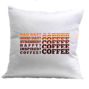 I love coffee – Párna
