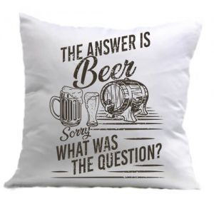 The answer is beer – Párna