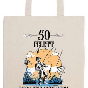 Horgász 50 felett- Prémium hosszú fülű táska