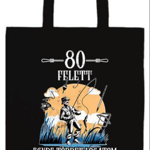 Horgász 80 felett- Prémium hosszú fülű táska