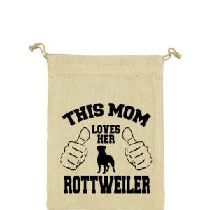 Mom's rottweiler – Vászonzacskó kicsi