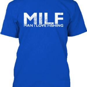 MILF fishing – Férfi póló