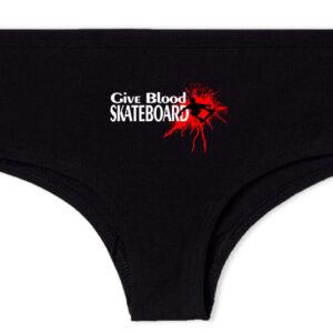 Give blood skateboard gördeszka – Francia bugyi