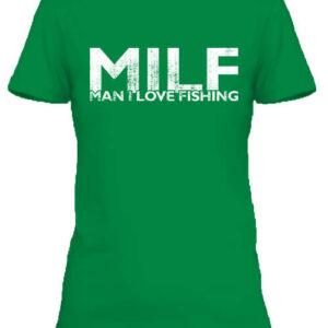 MILF fishing – Női póló
