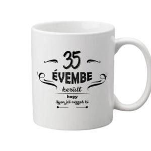 35 évembe születésnap – Bögre