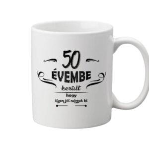 50 évembe születésnap – Bögre