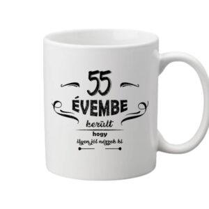 55 évembe születésnap – Bögre
