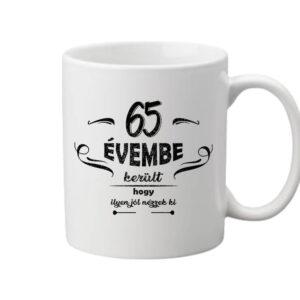 65 évembe születésnap – Bögre
