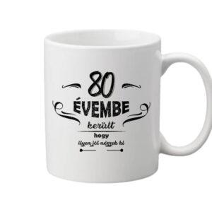 80 évembe születésnap – Bögre