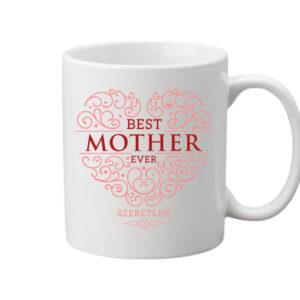 Best mother ever – Bögre