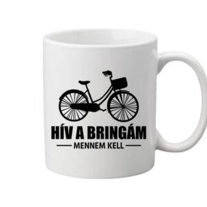 Hív a bringám – Bögre