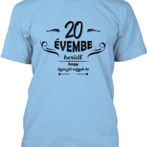 20 évembe születésnap – Férfi póló