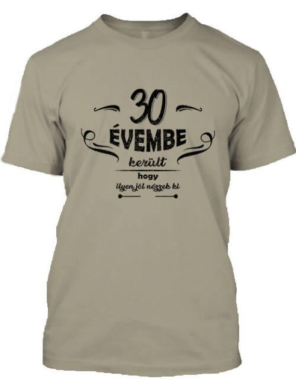 Férfi póló 30 évembe születésnap khaki