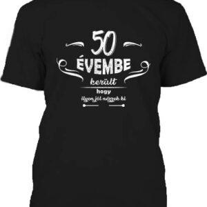 50 évembe születésnap – Férfi póló
