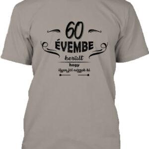 60 évembe születésnap – Férfi póló