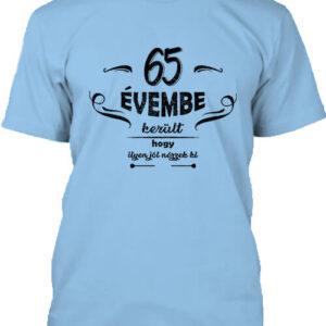 65 évembe születésnap – Férfi póló