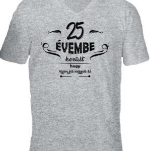 25 évembe születésnap – Férfi V nyakú póló