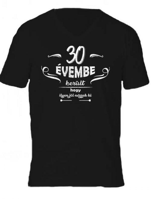 Férfi V nyakú póló 30 évembe születésnap fekete