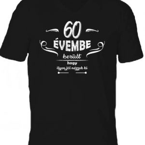 60 évembe születésnap – Férfi V nyakú póló
