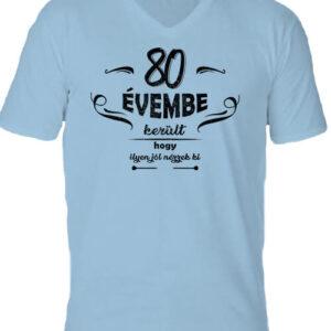 80 évembe születésnap – Férfi V nyakú póló