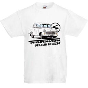 Trabanton szállni- Gyerek póló