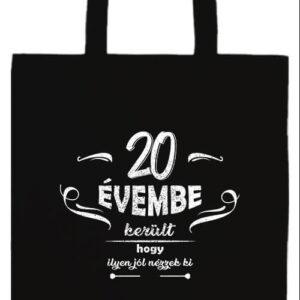 20 évembe születésnap- Basic hosszú fülű táska