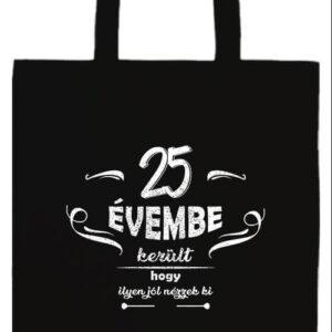 25 évembe születésnap- Basic hosszú fülű táska