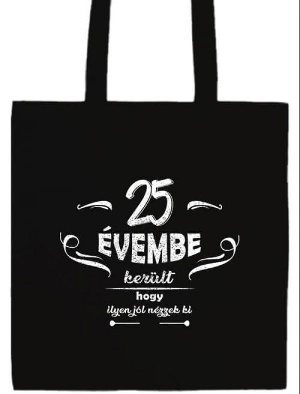 Hosszú fülű táska mánia 25 évembe születésnap fekete