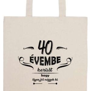 40 évembe születésnap- Prémium hosszú fülű táska
