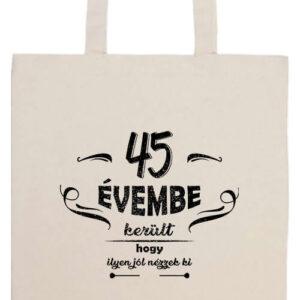 45 évembe születésnap- Prémium hosszú fülű táska