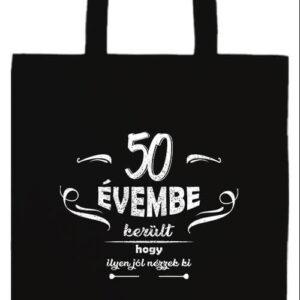 50 évembe születésnap- Basic hosszú fülű táska