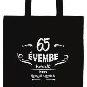 65 évembe születésnap- Prémium hosszú fülű táska