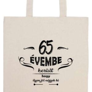 65 évembe születésnap- Basic hosszú fülű táska