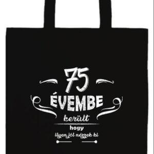 75 évembe születésnap- Prémium hosszú fülű táska