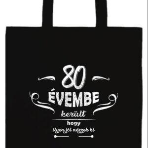 80 évembe születésnap- Prémium hosszú fülű táska