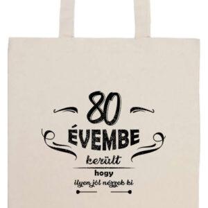 80 évembe születésnap- Basic hosszú fülű táska