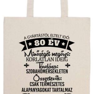 80 éves születésnap- Basic hosszú fülű táska